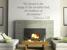"""Wall Quote """"Jesus is the image of the invisible god…"""" Religious Sticker Transfer"""